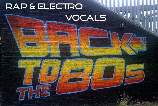 Soundation — Back To The 80s Rap & Electro Vocals