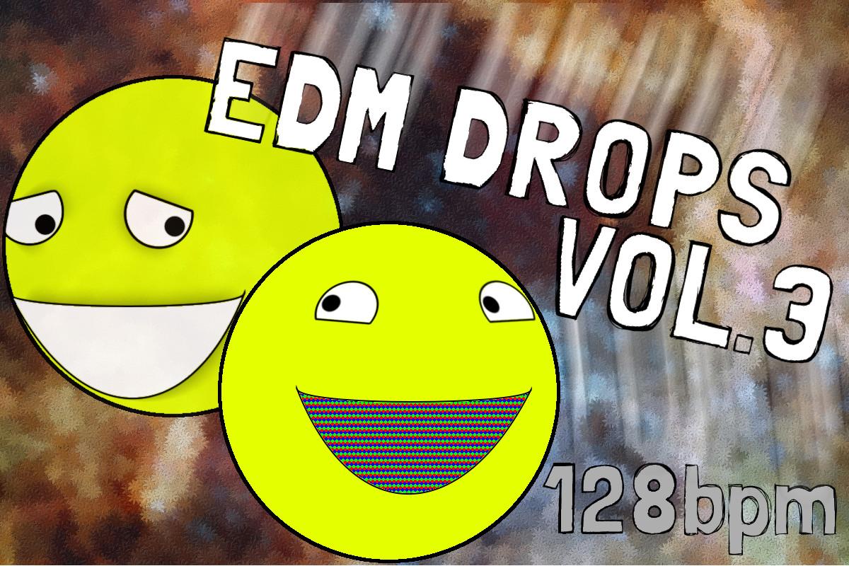 128 edm drops vol3