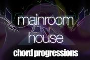 Mainroomhouse chordprogressions
