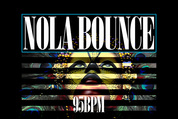 95 nola bounce